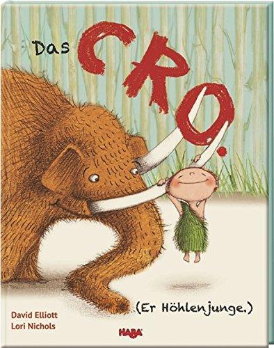 Das CRO (Er Höhlenjunge.)