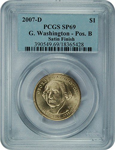 2007 D Presidential Dollar $1 SP69 PCGS