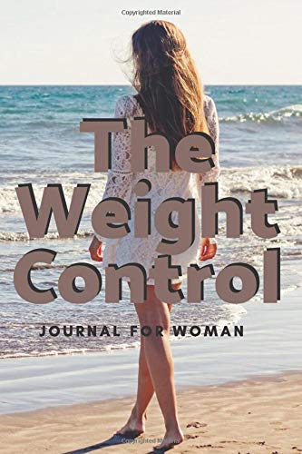 The Weight Control: Journal for Woman (Body Builiding Habits)