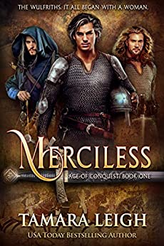 MERCILESS: A Medieval Romance (AGE OF CONQUEST Book 1) by [Tamara Leigh]