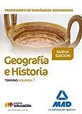Profesores de Enseñanza Secundaria Geografía e Historia Temario volumen 1