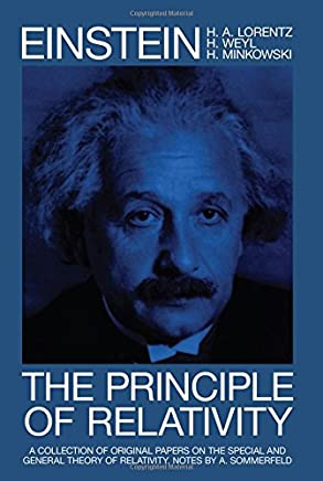 The Principle of Relativity: A Collection of Original Memoirs on the Special and General Theory of Relativity