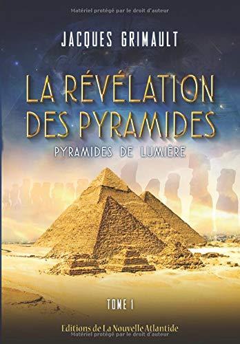 La Révélation Des Pyramides, en version N&B: Tome 1 : Pyramides De Lumière