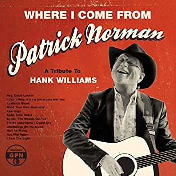 Where I Come From (A Tribute To Hank William)