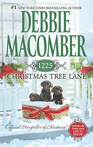 1225 Christmas Tree Lane: 1225 Christmas Tree Lane\Let It Snow (Cedar Cove Novels) by Macomber, Debbie (2012) Mass Market Paperback