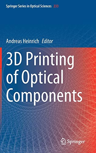 3D Printing of Optical Components (Springer Series in Optical Sciences, 233)