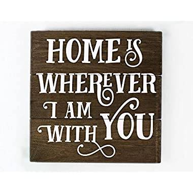Elegant Signs Home is Wherever Im With You Sign Home is Wherever I Am With You Sign Wood Home Sign Anniversary Gift Family Room Decor