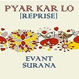 Pyar Kar Lo (Reprise)