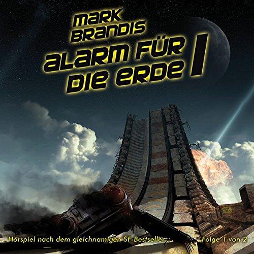 17: Alarm für die Erde (Teil 1 Von 2)