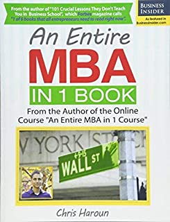 An Entire MBA in 1 Book: From the Author of the Udemy.com Course An Entire MBA in 1 Course by Chris Haroun (2016-02-09)