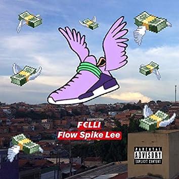 Flow Spike Lee