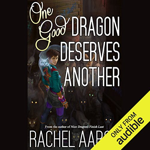 One Good Dragon Deserves Another cover art