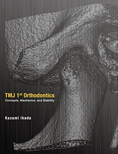TMJ 1st Orthodontics Concepts, Mechanics, and Stability -SPANISH EDITION-