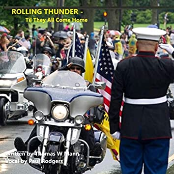 The Legend of Rolling Thunder - Til They All Come Home