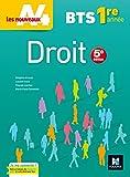 Les nouveaux A4 - DROIT BTS 1re année - Éd. 2017 - Manuel élève