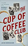 The Cup of Coffee Club: 11...