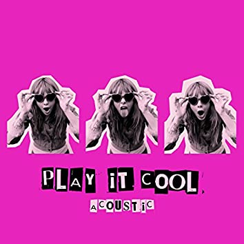 Play It Cool (Acoustic)