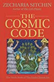 The Cosmic Code (Book VI) (Earth Chronicles 6) ellipticals May, 2021