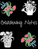 Gardening Notes: Lovely Garden Inspired Cover : Ideal record of your Planting Attempts : Super Gift Idea for the Amateur or Expert