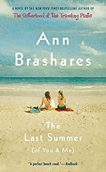 The Last Summer (of You and Me) by [Ann Brashares]
