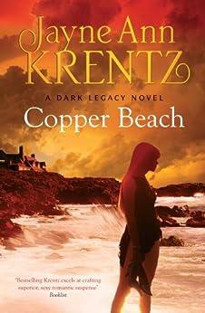 Copper Beach: Number 1 in series (Dark Legacy) by [Jayne Ann Krentz]