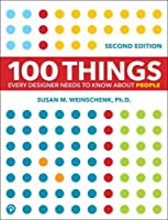 100 Things Every Designer Needs to Know About People (2nd Edition) (Voices That Matter)