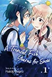 A Tropical Fish Yearns for Snow, Vol. 1 (English Edition)