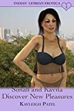 Sonali and Kavita Discover New Pleasures: Desi Sex Stories (Indian Lesbian Erotica Book 1)