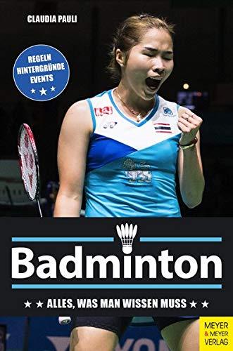 Badminton: Alles, was man wissen...