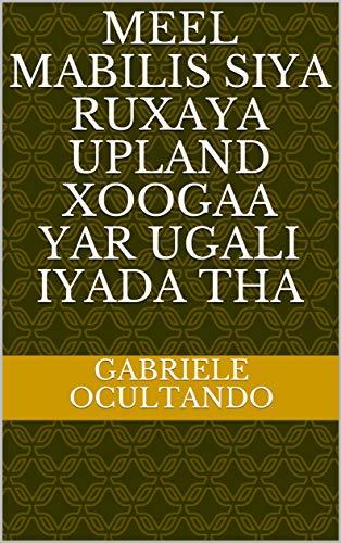 meel mabilis siya ruxaya upland xoogaa yar ugali iyada tha (