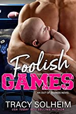 Foolish Games: An Out of Bounds Novel