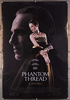 Phantom Thread (2017) Original One Sheet Poster (27x40) Rolled Fine Plus DANIEL DAY-LEWIS LESLEY MANVILLE VICKY KRIEPS Film Directed by PAUL THOMAS ANDERSON
