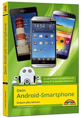 Dein Android Smartphone - Einfach alles können by Christian Immler (2014-09-24)
