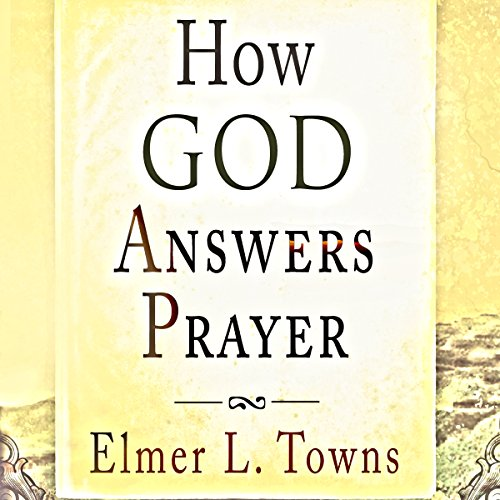 How God Answers Prayer audiobook cover art