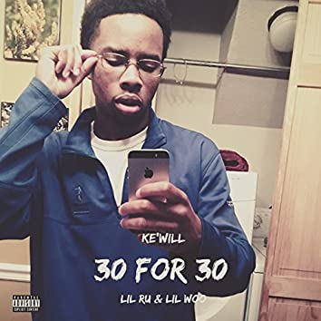 30 for 30 (feat. Lil Woo & Lil Ru)