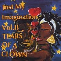 Just My Imagination Vol. 2