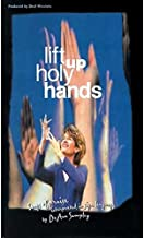 Harris Communications DVD132 Lift Up Holy Hands - Songs of Praise Interpreted in Sign Language