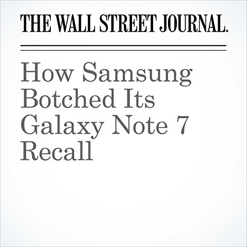 How Samsung Botched Its Galaxy Note 7 Recall audiobook cover art