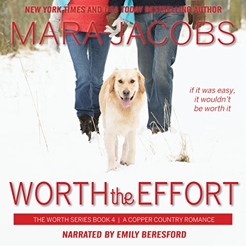Worth the Effort audiobook cover art