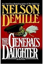 [ The General's Daughter [ THE GENERAL'S DAUGHTER ] By DeMille, Nelson ( Author )Nov-16-1992 Hardcover