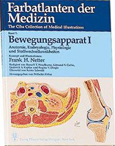 Farbatlanten der Medizin, Bd.7, Bewegungsapparat: Anatomie, Embryologie, Physiologie und Stoffwechselerkrankungen