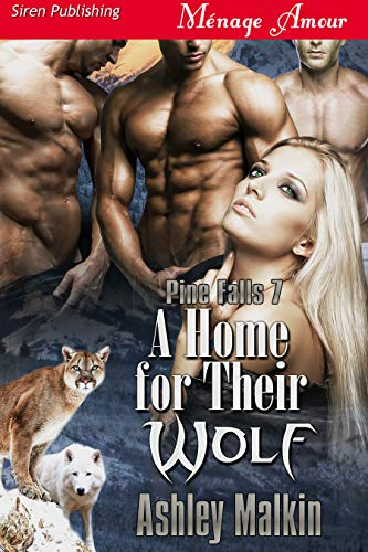 A Home for Their Wolf [Pine Falls 7] (Siren Publishing Menage Amour)