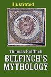 Bulfinch's Mythology illustrated
