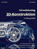 Schnelleinstieg 3D-Konstruktion mit DesignCAD - Franzis Franzis