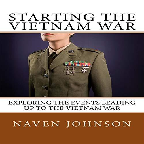 Starting the Vietnam War audiobook cover art