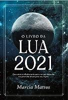 O Livro Da Lua 2021 (Em Portugues do Brasil)