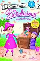 Pinkalicious and the Pirates (I Can Read! Pinkalicious - Level 1 (Hardcover))