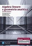Algebra lineare e geometria analitica. Ediz. Mylab. Con Contenuto digitale per accesso on line