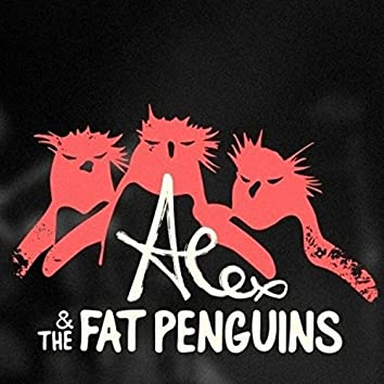 Alex & the Fat Penguins Single Collection