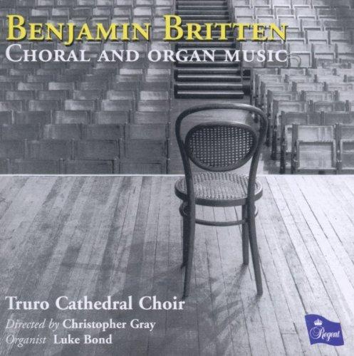Britten: Chor- und Orgelwerke